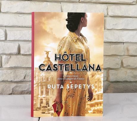 Hôtel Castellana – Ruta Sepetys