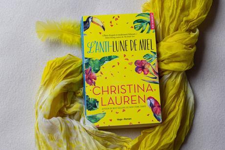 L'Anti-Lune de Miel – Christina Lauren