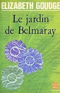 Le jardin de Belmaray • Elizabeth Goudge