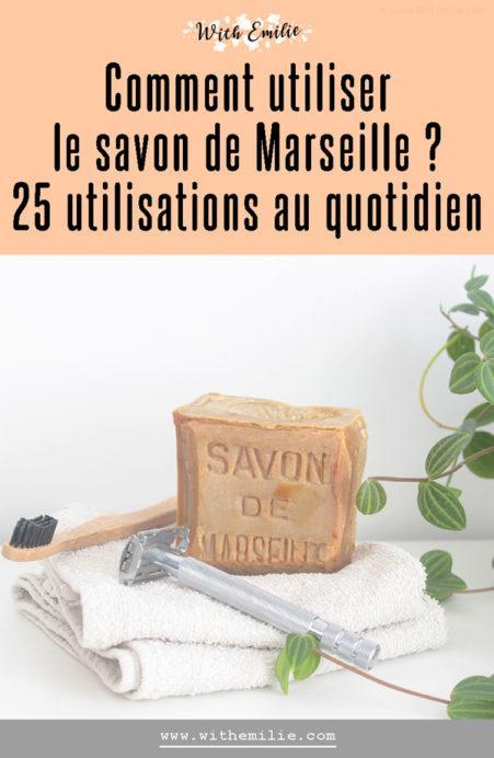 25 utilisations du Savon de Marseille au quotidien