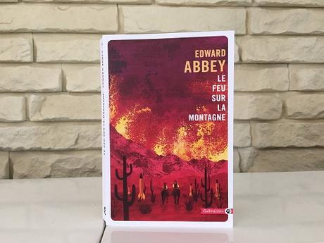 Le Feu sur la montagne – Edward Abbey