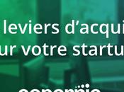 Quels leviers d'acquisition pour votre startup