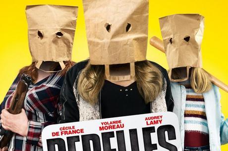 Rebelles avec Cécile de France, Audrey Lamy et Yolande Moreau : la bande annonce