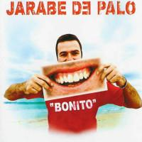 Jarabe De Palo ' Bonito