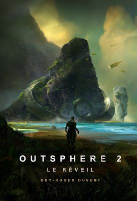 Outsphere, tome 2 : Le réveil - Guy-Roger Duvert