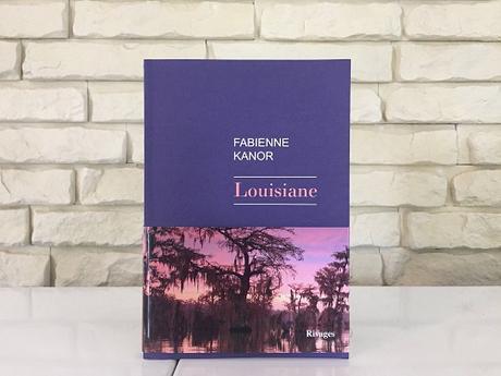 Louisiane – Fabienne Kanor