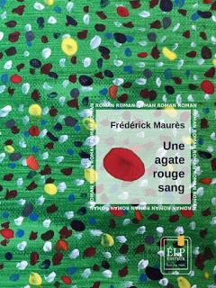 Une agate rouge sang - Frédérick Maurès 🚴♂️