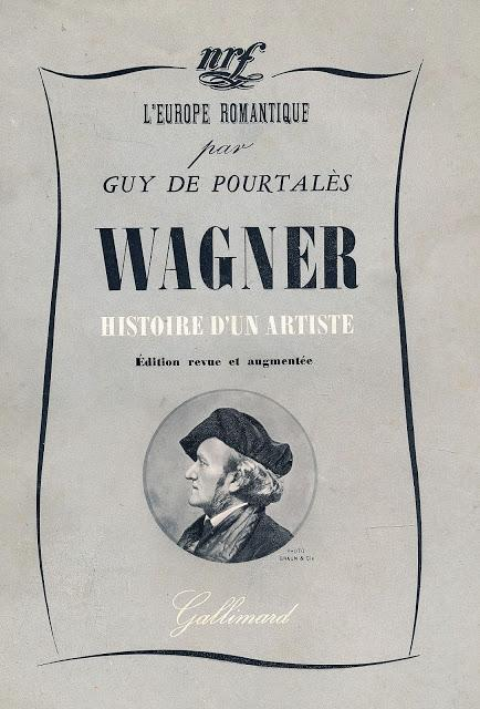 Pourtalès — Wagner, histoire d'un artiste — La critique de Léon Daudet