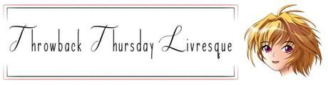 Throwback Thursday Livresque n°60 – Un genre que vous n'avez pas l'habitude de lire