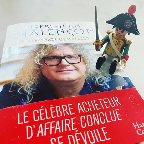 LIVRE : Pierre-Jean Chalençon, toujours l'empereur