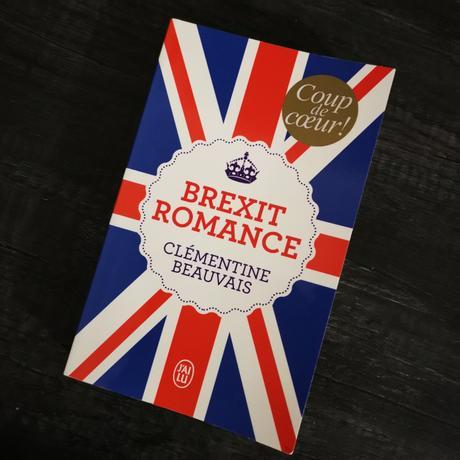 Brexit Romance de Clémentine Beauvais
