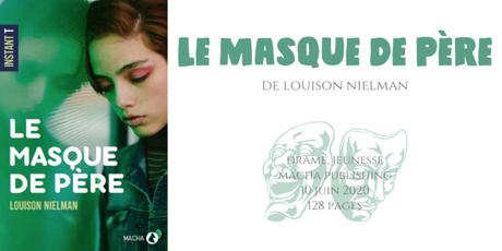Le masque de père • Louison Nielman