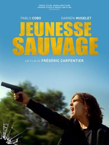CINEMA : «Jeunesse sauvage» de Frédéric Carpentier