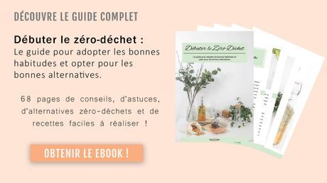 Découvre le guide complet Débuter le Zéro-déchet - WithEmilieBlog
