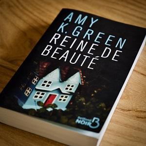 Reine de beauté d'Amy K. Green (éditions Belfond)