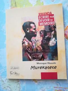 [Chronique #138] Murekatete - Monique Ilboudo