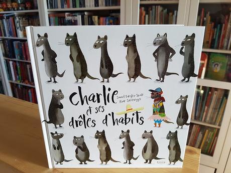 Charlie et ses drôles d'habits de Samuel Langley-Swain et Ryan Sonderegger