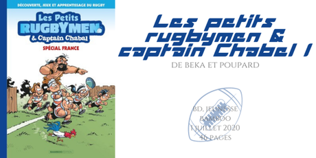 Les petits rugbymen & captain Chabal #1 • Beka & Poupard