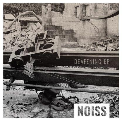 Noiss- EP Deafening
