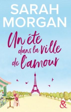 Un été dans la ville de l'amour – Sarah Morgan