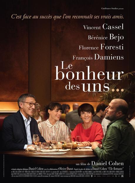 LE BONHEUR DES UNS avec Vincent Cassel, Bérénice Bejo, Florence Foresti et François Damiens, au Cinéma le 9 Septembre 2020