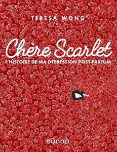 « Chère Scarlet », Teresa Wong, Dunod