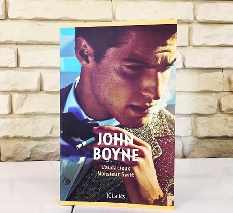 L'audacieux Monsieur Swift – John Boyne