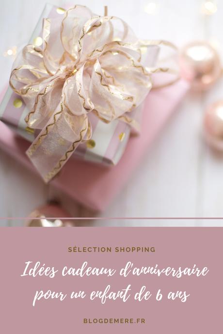 Idées cadeaux 6 ans : la liste d'anniversaire de Miniloute !