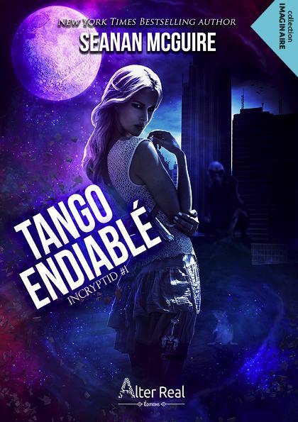 Couverture InCryptid, tome 1 : Tango endiablé