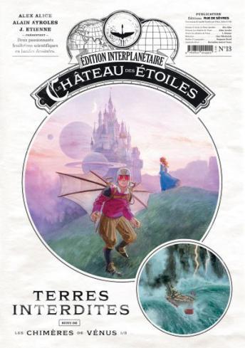 Le château des étoiles (revues), tome 13 : Terres interdites de Alex Alice, Alain Ayroles et Étienne Jung