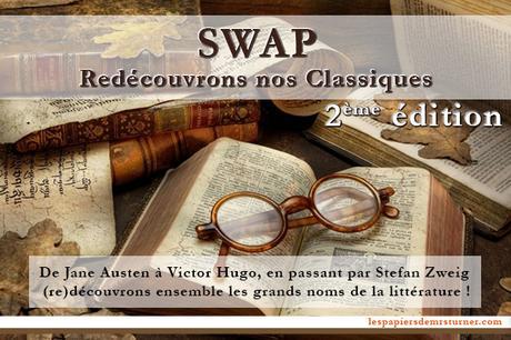 Swap Redécouvrons nos classiques de la littérature – 2ème édition