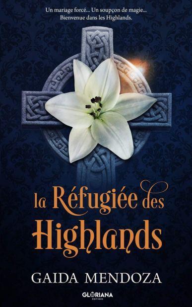 La réfugiée des Highlands de Gaida Mendoza