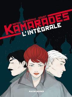 Kamarades : L'intégrale - Abtey, Dusséaux, Goust