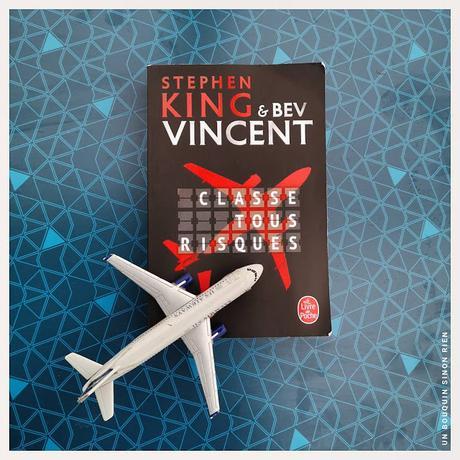 Classe tous risques - Stephen King & Bev Vincent