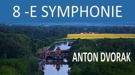 8 -ÈME SYMPHONIE ANTON DVORAK