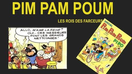 PIM PAM POUM, FARCEURS, ANARCHISTES, ET BIENFAITEURS DE L'HUMANITÉ