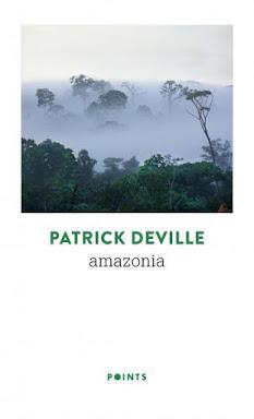 L'Amazonie de Patrick Deville
