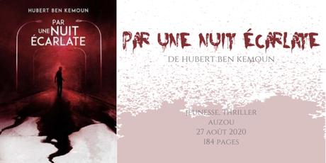 Par une nuit écarlate • Hubert Ben Kemoun