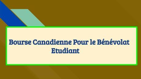 Bourse Canadienne Pour le Bénévolat Etudiant