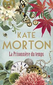 La prisonnière du temps • Kate Morton