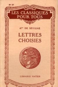 Lettres choisies • Madame de Sévigné