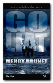 Goliat, de Mehdy Brunet