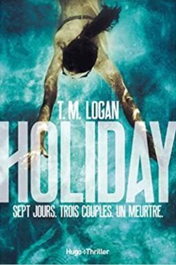 Couverture de Holiday de T.M Logan