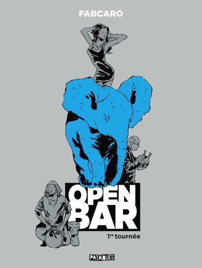 Open Bar - Tome 1 - Open Bar - 1re tournée - Fabcaro, Fabcaro ...
