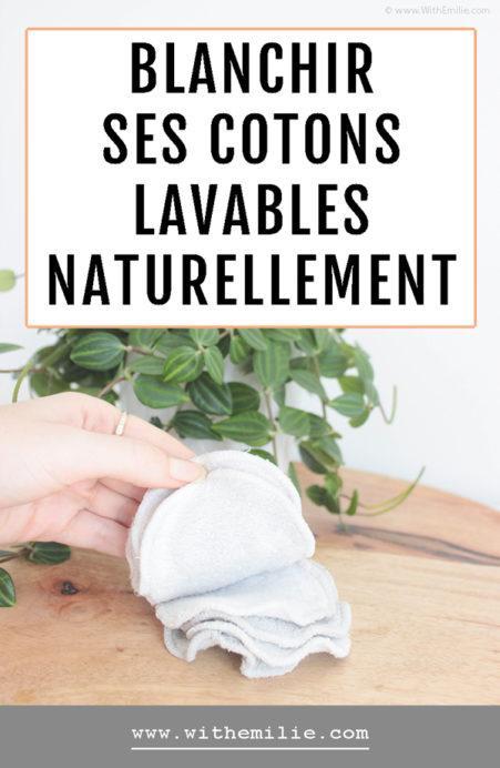 Blanchir ses cotons lavables naturellement