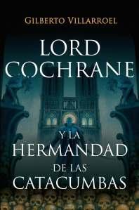Villarroel, le Chilien qui aimait Cochrane et Lovecraft