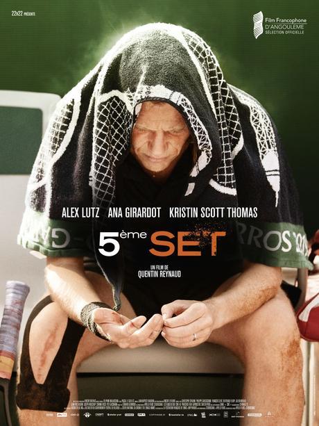 5ÈME SET de Quentin Reynaud avec Alex Lutz, Ana Girardot et Kristin Scott Thomas au Cinéma le 2 Décembre