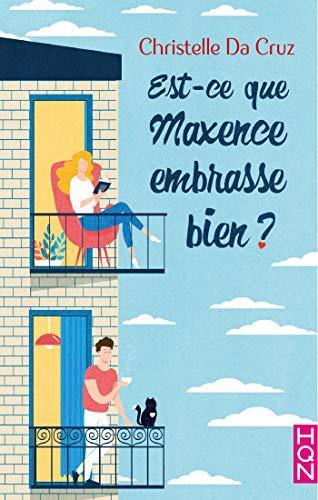 Couverture Est-ce que Maxence embrasse bien ?