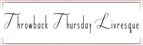 Throwback Thursday Livresque #108 - UNE SORTIE DU MOIS