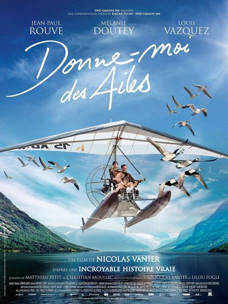 Donne-Moi des Ailes (2019) de Nicolas Vanier